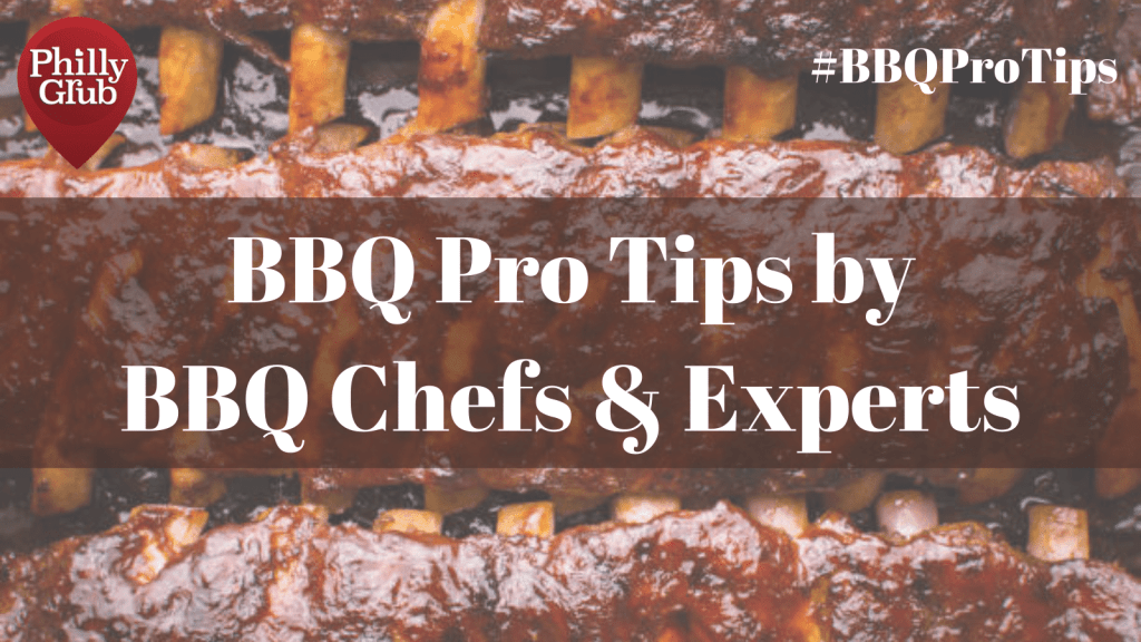 BBQ Pro Tips by BBQ Chefs, Pitmasters and Experts